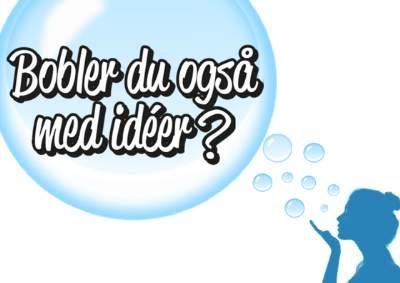 Så opret en bobl og inspirer andre!